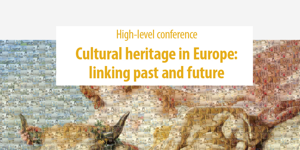 26/06/2018 Cultural Heritage in Europe: linking past and future