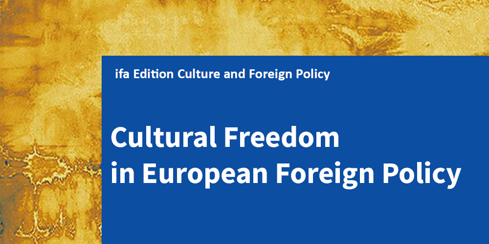 Cultural Freedom in European Foreign Policy